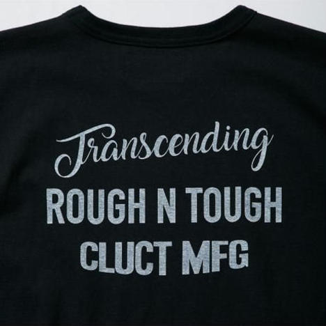 【CLUCT】ROUGH N TOUGH