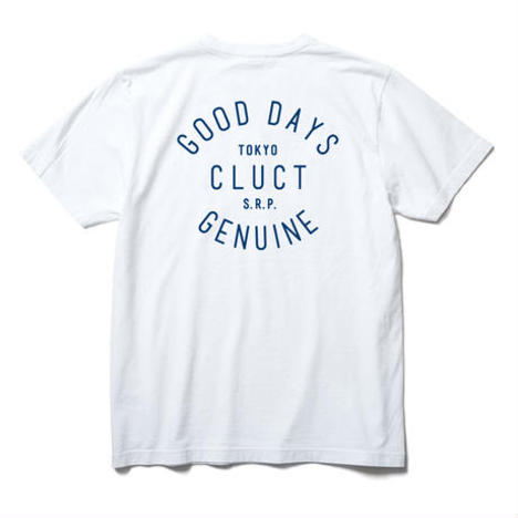 【CLUCT】S/S TEE GOOD DAYS