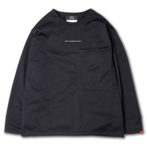 【SAY】SMOOTH BIG L/S TEE