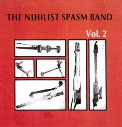 ザ・ニヒリスト・スパズム・バンド/Vol.2