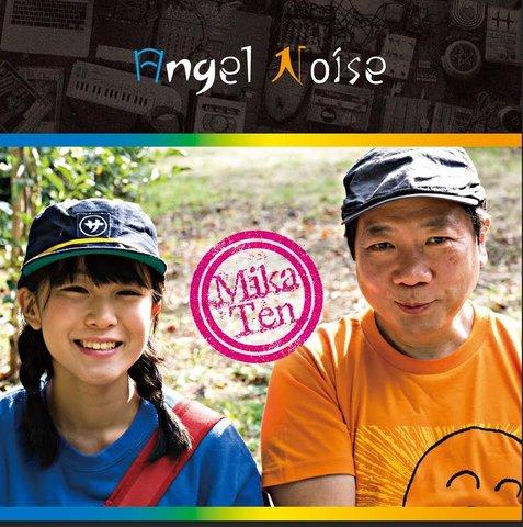 MikaTen(T.美川xテンテンコ)/Angel Noise
