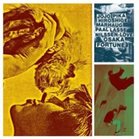 JOJO広重、Paal Nilssen Love、Lasse Marhaug、ピカ、/Osaka Fortune(LP)