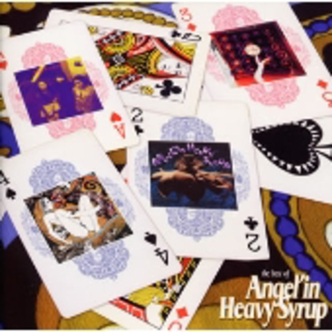 Angel'in Heavy Syrup/the best of Angel'in Heavy Syrup