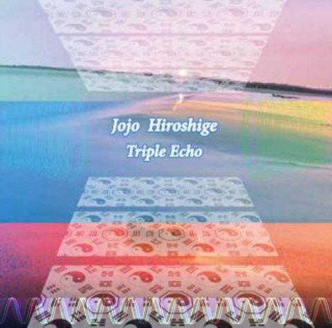 JOJO広重/Triple Echo