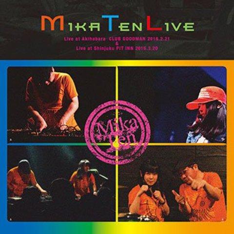 MikaTen / MikaTen Live