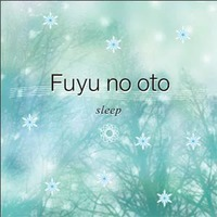 CD fuyu no oto ~sleep~