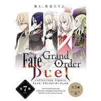 Fate/Grand Order Duel 第7弾