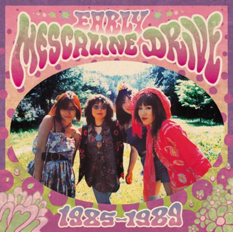 Mescaline Drive/Early Mescaline Drive 1985-1989(2LP)