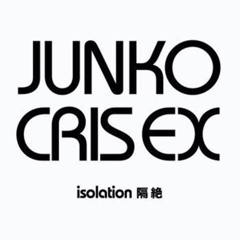 """Junko & Cris Ex/isolation(7""""EP)"""
